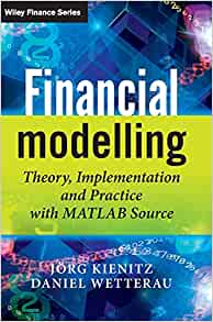 Financial Modelling: Theory, Implementation and Practice with MATLAB Source cover image